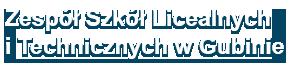 Zespół Szkół Licealnych i Technicznych w Gubinie